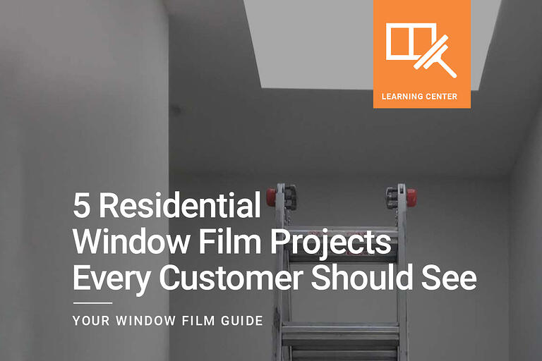 5 Residential Window Film Projects Every Customer Should See
