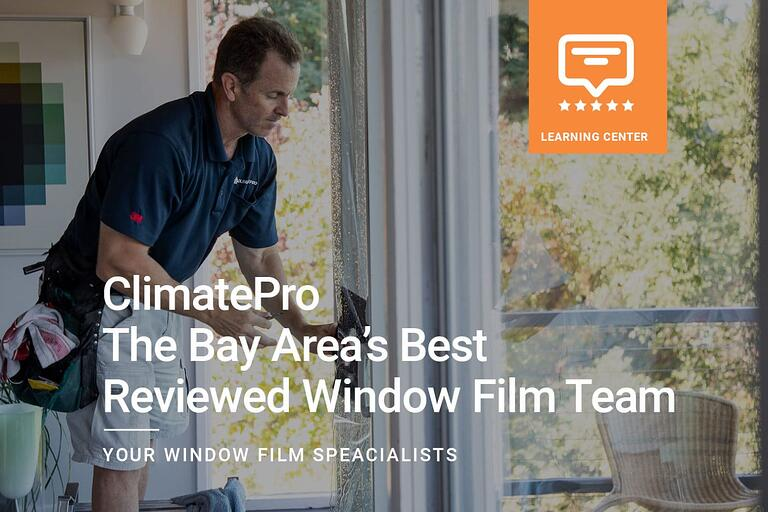 ClimatePro - The Bay Area's Best Reviewed Window Film Team